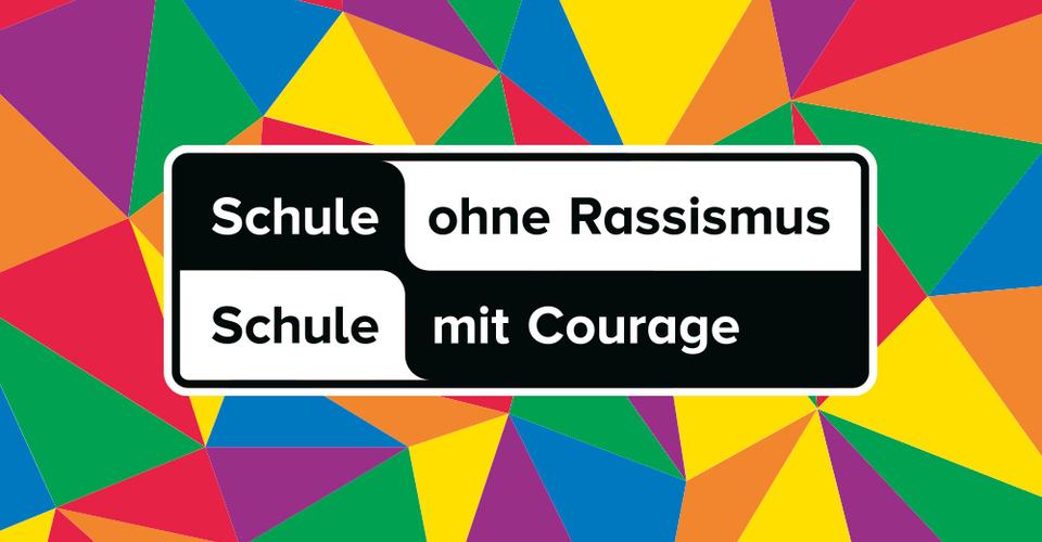 Schule ohne Rassismus - Schule mit Courage